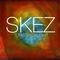 SKEZ - November 2018 - Turkish Delight [LIVE]