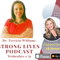 Strong Lives: Overcome Career Ruts with Dr. Trevicia Williams Feat. Ali Stewart