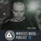 Miracles Music Podcast #12 (mixed by Vigil Coma)