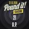 A.P. - Pound it! Show #21