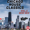 Chicago House Classics Mini Mix Vol. 2 - Dj Wicked Walt