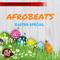 Afrobeats Easter Mix '17 @DJmannyLawz