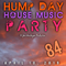 Hump Day House Music Party 4-10-2019 Episode 84