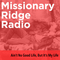 Missionary Ridge Radio / Episode 12 - Ain't No Good Life, But It's My Life