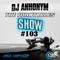 The Turntables Show #103 w. DJ Anhonym