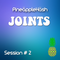 ◘ ▣ ◘ Joints : Session Two ◘ ▣ ◘
