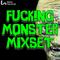 DJDAEBU - Fucking Monster Mixset Vol.3