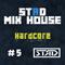 STЯD Mix House #5|Hardcore