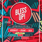 Bless Up LIVE 15 April 2017