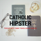Catholic Hipster Ep 35 - Music with Mikey (Needleman)