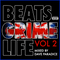 Beats, Grime, Life Vol. 2