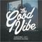 TheGoodVibe.co - Guestmix - Warren Xclnce