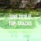 Most listened to // June 2018