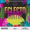 Eclectomatik #5 w/ Carlos Guzman