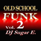Old School Funk Mix 2 (70's) - complete version - DJ Sugar E.
