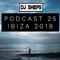 DJ SHEPS PODCAST 25-IBIZA 2018