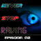 Never Stop Raving - Episode 02