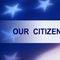 OUR CITIZENSHIP MUST BE ACTIVE