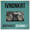 IVNDNKRT - Northwest Sessions Vol 1 (Deep House Mix)
