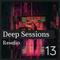 Deep Sessions #13