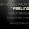 Feeling It!!! On http://myhouseradio.fm/