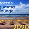 Rocco's Summer Lounge 2020