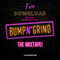 URBAN METROPOLIS presents.... THE BUMP N' GRIND MIXTAPE (mixed by DJ KIDD)