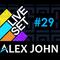 alex john - live mix #029 (electro house)