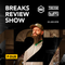 BRS127 - Yreane & Burjuy - Breaks Review Show with P-Dub @ BBZRS (24 Jan 2018)