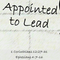 Appointed to lead 1 Corinthians 12:27-31 Ephesians 4:7-16