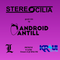 Stereocilia EP 134 with Android Antill