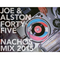 Joe & Alston 2015 45s Nachos Mix