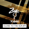 Zoyo - Close To The Sun #11 Special Guest #Kubski