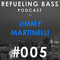 Refueling Bass Podcast #005