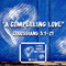 "LOVE SERIES- ""A Compelling Love"" Colossians 3:1-21"