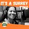 It s A Surrey Ting - 31 JUL 2021