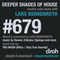 Deeper Shades Of House #679 w/ exclusive guest mix by FKA MASH