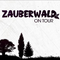 Zauberwald on Tour 2016 - Reloaded