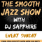 DJ Sapphire's Smooth Jazz and Soul Show on 1 Excel Radio on Sunday 9 August 2020