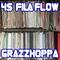 DJ GRAZZHOPPA - 45 FILA FLOW