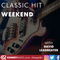 Classic Hits Weekend - 15th December 2019