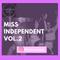Miss Independent VOL.2