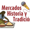 Mercados: historia y tradición 07-07-2021 Mercados Heliodoro Hernández