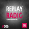 ROBSTER : ReplayRadio Episode #006