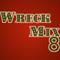 Wreck Mix 8