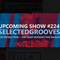 Paradiso Perduto Show #224 - Selected Grooves Promo Tour