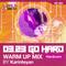 0323 GO HARD WARM UP MIX by Karinteyan