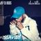 #ISSAVIBE VOLUME TWO - @Chxntella x @DJBods