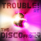 Trouble at the Disco 2009