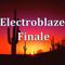 Electroblaze Finale